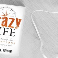 My First Book, Crazy Life, is Available Today!